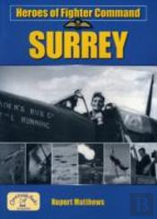 Heroes Of Fighter Command: Surrey