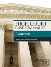 High Court Case Summaries On Contracts, Keyed To Fuller