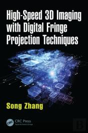 High-Speed 3d Imaging With Digital Fringe Projection Techniques