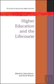 Higher Education And The Lifecourse