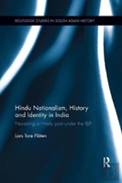 Hindu Nationalism, History And Identity In India