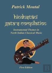 Hindustani Gata-S Compilation - Instrumental Themes In North Indian Classical Music
