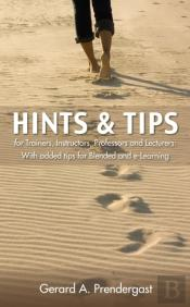 Hints & Tips For Trainers, Instructors, Professors And Lecturers