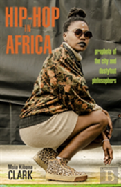 Hip-Hop In Africa