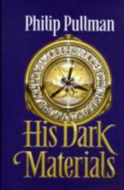 HIS DARK MATERIALS TRILOGY'NORTHERN LIGHTS' WITH 'THE SUBTLE KNIFE' AND 'THE AMBER SPYGLASS'