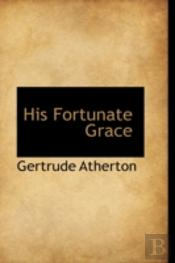 His Fortunate Grace