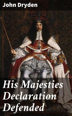 Bertrand.pt - His Majesties Declaration Defended