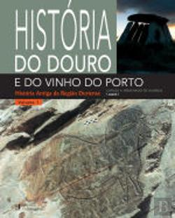 Bertrand.pt - História do Douro e do Vinho do Porto - Volume I