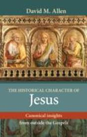 Historical Character Of Jesus The