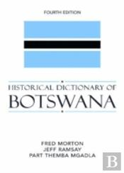 Historical Dictionary Of Botswana