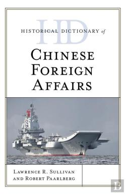 Bertrand.pt - Historical Dictionary Of Chinese Foreign Affairs