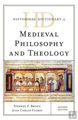 Bertrand.pt - Historical Dictionary Of Medieval Philosophy And Theology