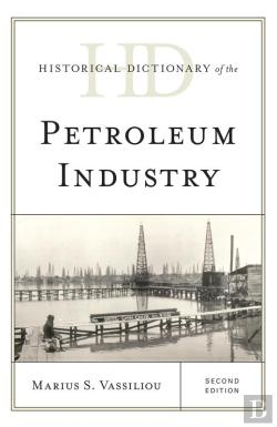 Bertrand.pt - Historical Dictionary Of The Petroleum Industry
