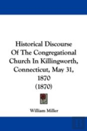 Historical Discourse Of The Congregation