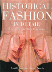 HISTORICAL FASHION IN DETAIL: THE 17TH &