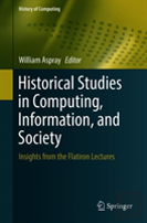 Historical Studies In Computing, Information, And Society