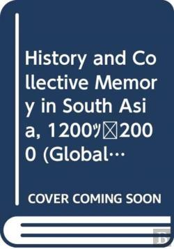 Bertrand.pt - History And Collective Memory In South Asia, 1200-2000
