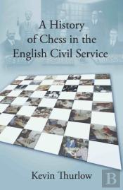 History Of Chess In The English Civil Service