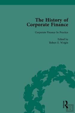 Bertrand.pt - History Of Corporate Finance: Developments Of Anglo-American Securities Markets, Financial Practices, Theories And Laws Vol 4