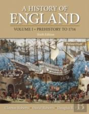 History Of England, Volume 1, A (Prehistory To 1714)