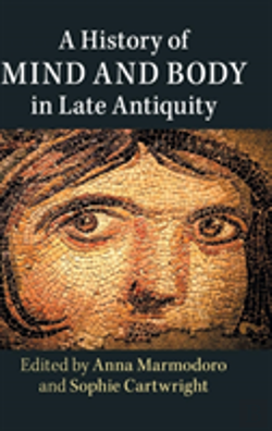 Bertrand.pt - History Of Mind Body Late Antiquity