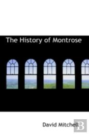 History Of Montrose