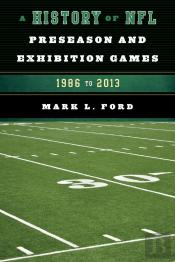 History Of Nfl Preseason And Exhibition Games