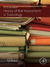 History Of Risk Assessment In Toxicology