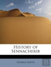History Of Sennacherib