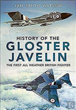 Bertrand.pt - History Of The Gloster Javelin The First