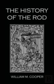 History Of The Rod