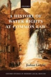 HISTORY OF WATER RIGHTS AT COMMON LAW