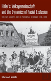 Hitler'S Volksgemeinschaft And The Dynamics Of Racial Exclusion