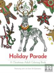 Holiday Parade: A Christmas Adult Coloring Book