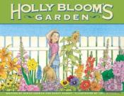 Holly Bloom'S Garden