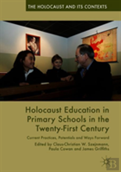 Bertrand.pt - Holocaust Education In Primary Schools In The Twenty-First Century
