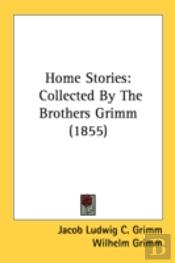 Home Stories: Collected By The Brothers
