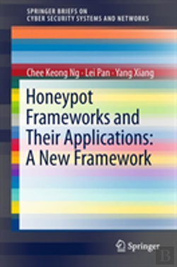 Bertrand.pt - Honeypots And Their Applications: A New Framework