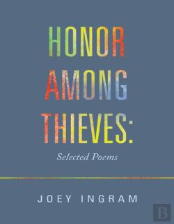 Bertrand.pt - Honor Among Thieves: Selected Poems