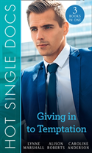 Hot Single Docs: Giving In To Temptation