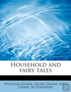 Bertrand.pt - Household And Fairy Tales