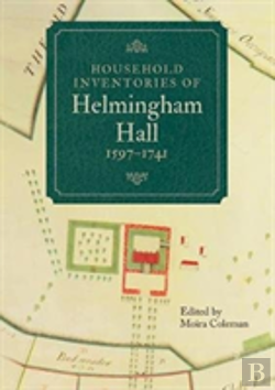 Bertrand.pt - Household Inventories Of Helmingham Hall, 1597-1741