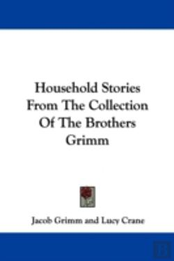 Bertrand.pt - Household Stories From The Collection Of The Brothers Grimm