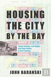 Housing The City By The Bay