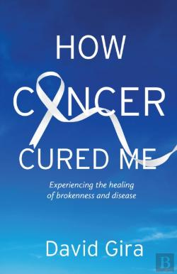 Bertrand.pt - How Cancer Cured Me