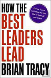 How The Best Leaders Lead