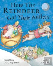 How The Reindeer Got Their Antlers