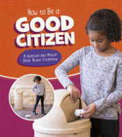 How To Be A Good Citizen A Question & An