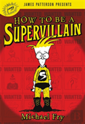 How To Be A Supervillian