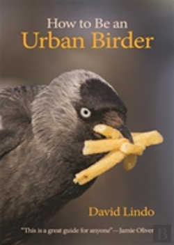 Bertrand.pt - How To Be An Urban Birder